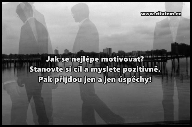 Jak se nejlépe motivovat?