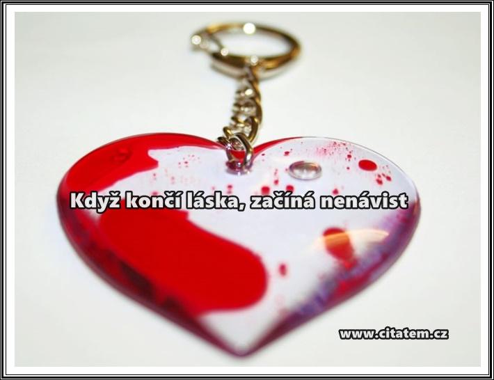 Když končí láska, začíná nenávist