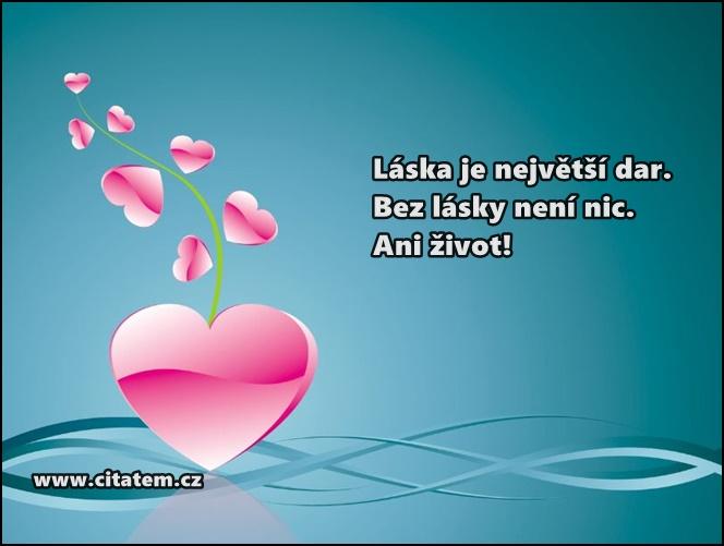 Láska je největší dar