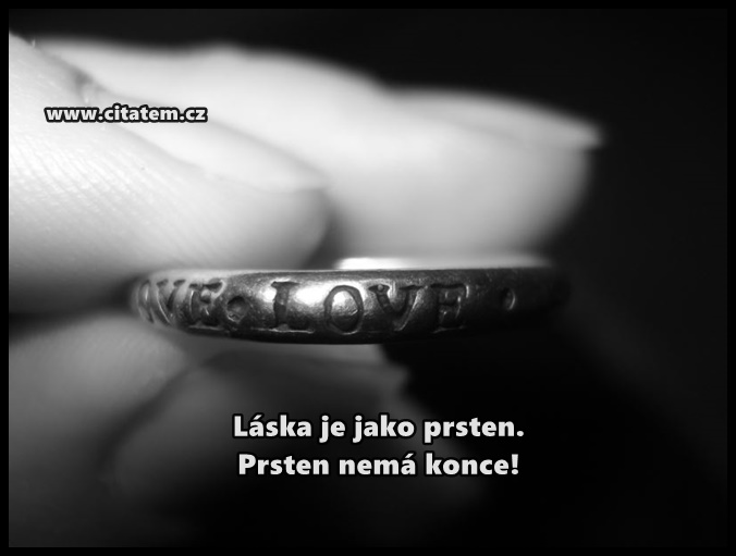 Láska je jako prsten