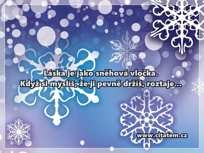 Láska je jako sněhová vločka