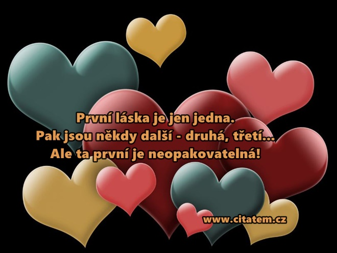 První láska je jen jedna
