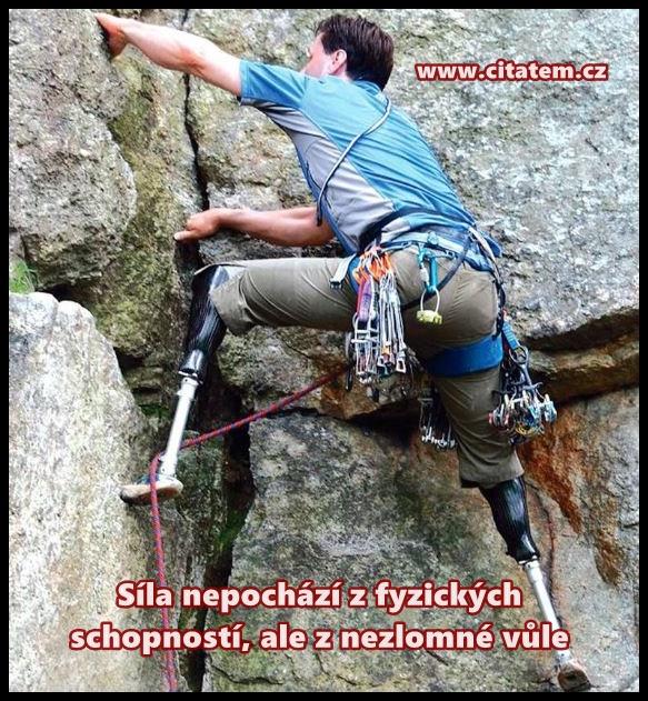 Síla nepochází z fyzických schopností