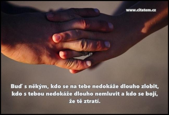 Buď s někým, kdo