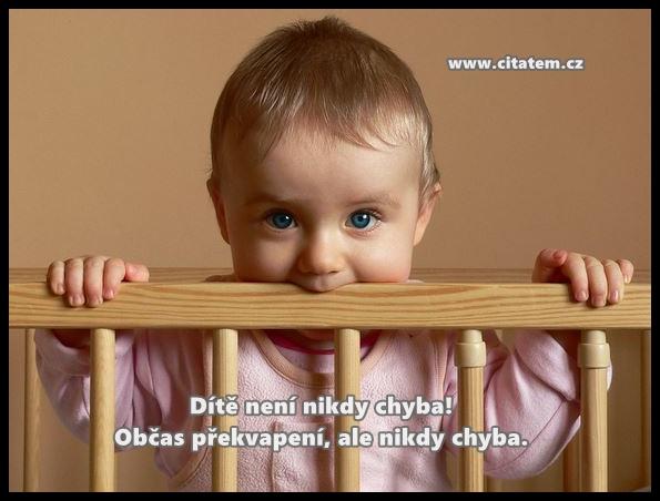 Dítě není nikdy chyba!