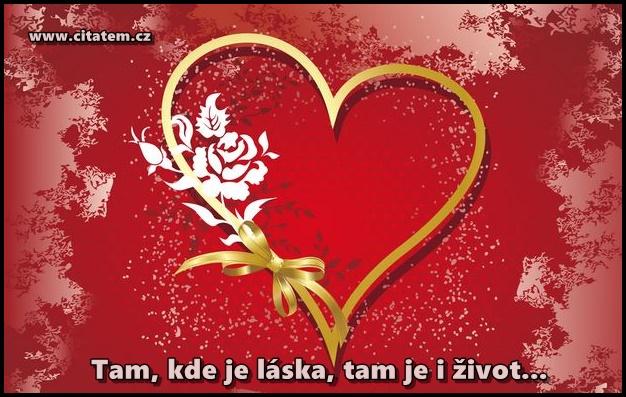 Tam, kde je láska, tam je i život