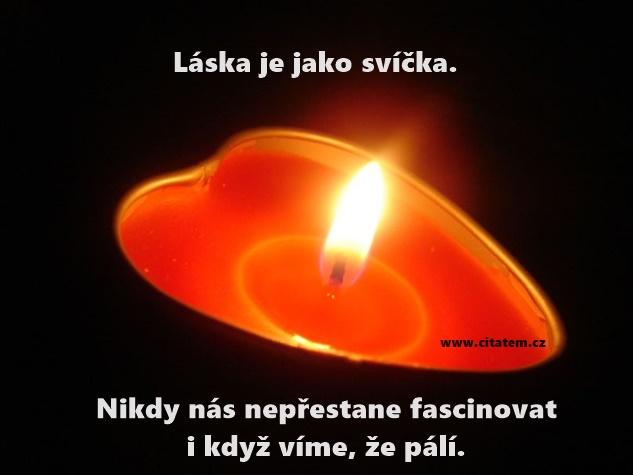 Láska je jako svíčka
