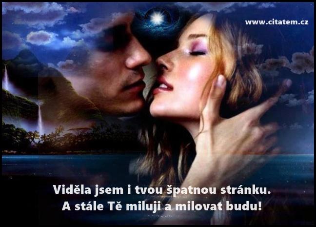 Stále Tě miluji a milovat budu!