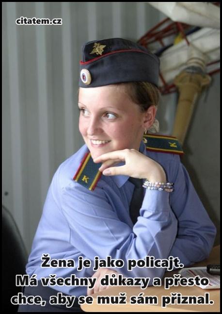 Žena je jako policajt