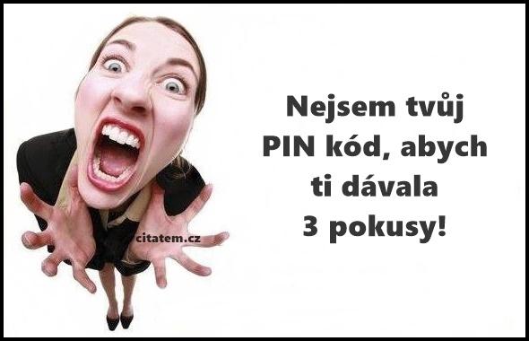 Nejsem tvůj PIN kód